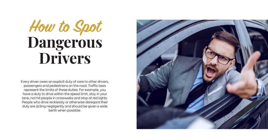 How to Spot Dangerous Drivers